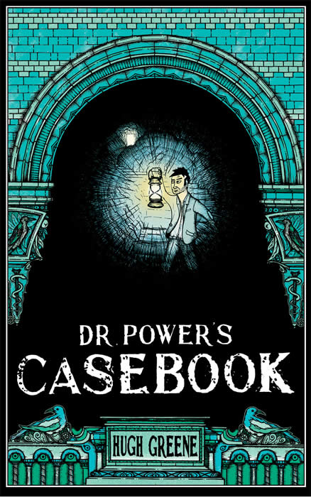 Dr Power's Casebook